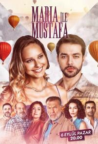 Maria ile Mustafa (Marija i Mustafa)